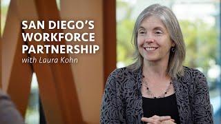 San Diego's Workforce Partnership with Laura Kohn - Job Won