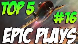 War Thunder TOP 5 EPIC PLAYS #16  PEW PEW PEW