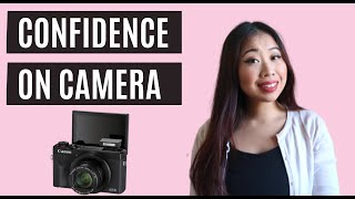How to be MORE Confident on Camera for Youtube (7 EASY TIPS)