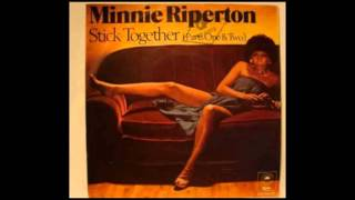 Minnie Riperton - Stick Together
