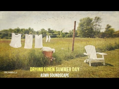Fresh Linen Drying Summers Day [ASMR] ★Soundscape ★ [fabric sounds] [Binaural] [no talking]