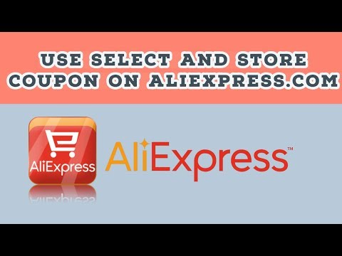 How To Use My Select Coupon And Store Coupon On AliExpress -- In English