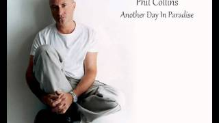 Phil Collins - Another Day In Paradise *HQ*