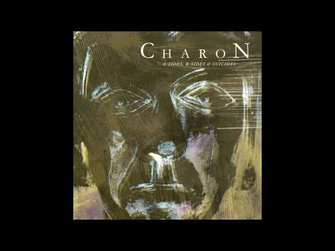 """CHARON """"The Cure"""" from A-sides, B-sides & Suicides"""