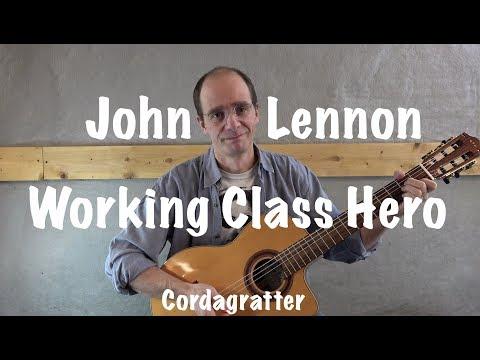 Working Class Hero - John Lennon - Tuto guitare - Cordagratter