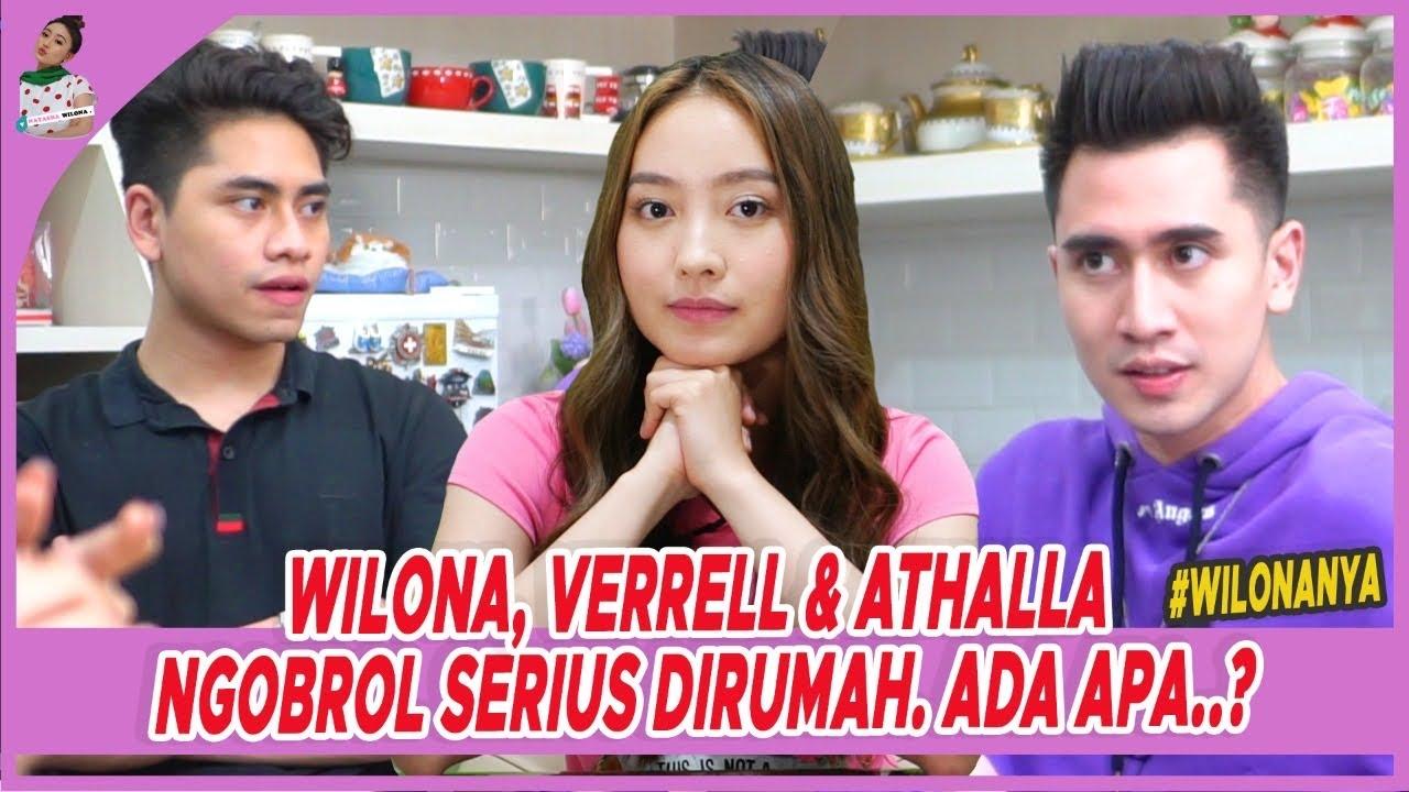 WILONA, VERRELL & ATHALLA NGOBROL SERIUS DI RUMAH. ADA APA? | #wilonanya