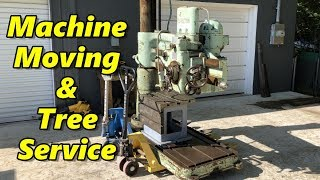 SNS 259: Machine Moving, Vises, Tree Cutting