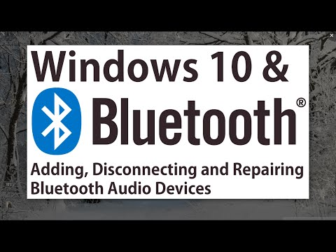 Windows 10 - Bluetooth! Adding, Connecting, Disconnecting