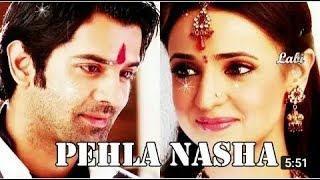 A & K VM | Pahla Nasha | khusee & Arnav love song & story | iss pyaar ko kya Naam Doo  !