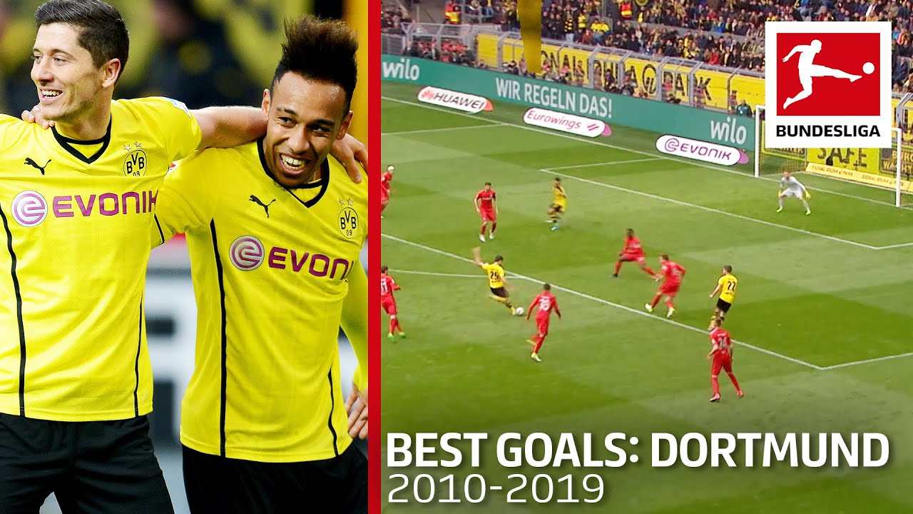Top 10 Borussia Dortmund Goals Of The Decade 2010 19 Aubameyang Lewandowski Sancho Co Youtube