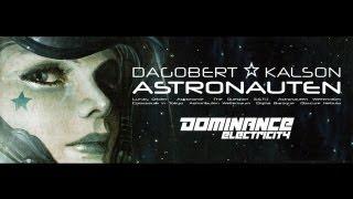 "Dagobert & Kalson ""Astronauten"" (EP Medley) Dominance Electricity"