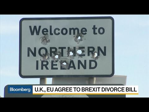 U.K.,EU Agree to Brexit Divorce Bill