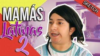 MAMAS LATINAS 2 MARIO AGUILAR
