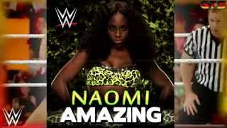"2015: Naomi - WWE Theme Song - ""Amazing"" [Download] [HD]"