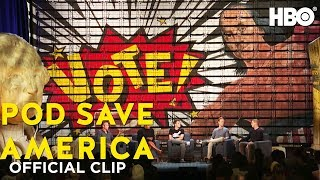 We Have to Get Back to Civility?   Pod Save America   HBO