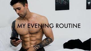 MY EVENING ROUTINE | Men
