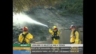 Kalifornia, a katasztrófa sújtotta térség - Echo Tv