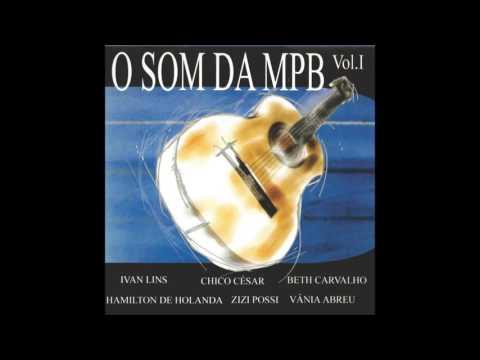 Vários Artistas - O Som da MPB Vol 01 Álbum Completo