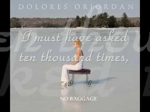 Dolores O'Riordan - 03. It's You (No Baggage)