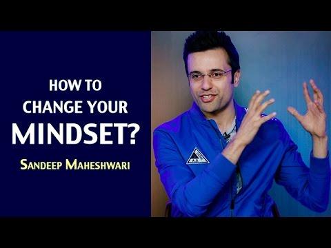 Download How to change your Mindset? By Sandeep Maheshwari I Hindi