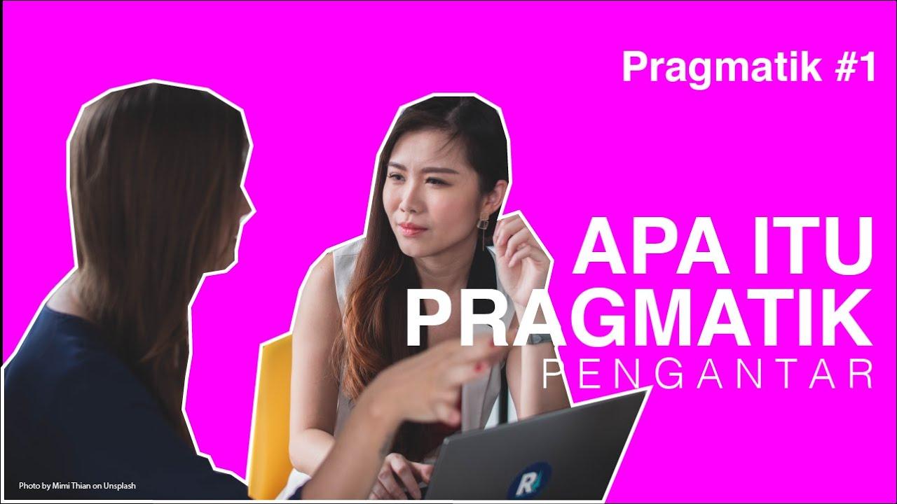 Apa Itu Pragmatik