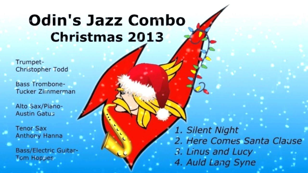 Odin\'s Jazz Combo Christmas 2013 - YouTube