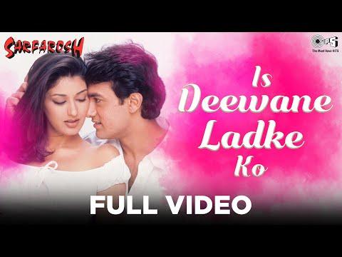 Is Deewane Ladke Ko - Video Song | Sarfarosh | Aamir Khan & Sonali Bendre | Alka Yagnik