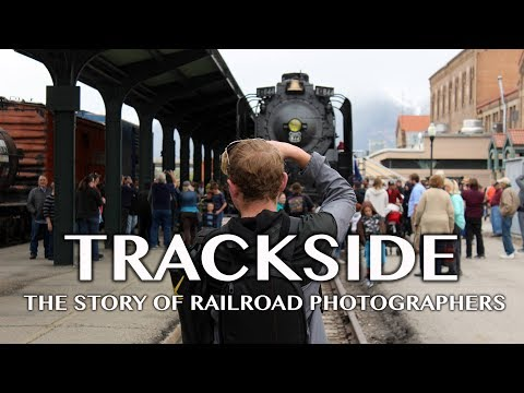 Trackside: the Story of Railroad Photographers (documentary)