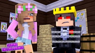 SAVING THE EVIL PRINCE   Minecraft Royal Family   Little Kelly