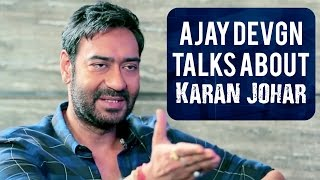Ajay Devgn finally breaks his silence on Karan ...