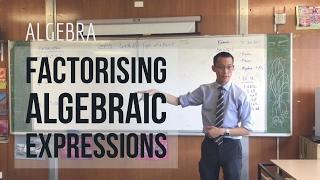 Factorising Algebraic Expressions (1 of 3: Grouping)