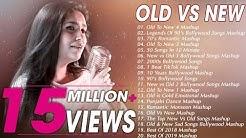 Old VS New Bollywood Mashup Songs   90's Bollywood Songs Mashup   Romantic HINDI Mashup songs 2019