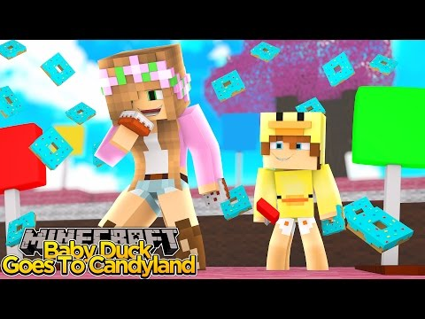 Minecraft - LITTLE KELLY & BABY DUCK GO TO CANDYLAND!