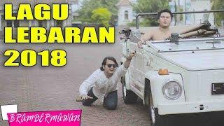 LAGU LEBARAN YUK SALING MEMAAFKAN SELAMAT HARI LEBARAN 2018 1439 H - Bram Dermawan feat Kamil karifa Mp3