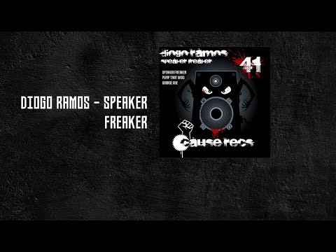 Diogo Ramos - Speaker Freaker - Cause Recs 41