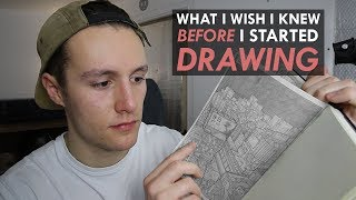 What I WISH I knew when I started DRAWING