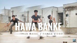 Darshan Raval - Hawa Banke   Official Dance Video   Nirmaan   Indie Music Label