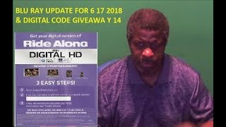 Blu Ray Update For 6 17 2018 & Digital Code Giveaway 14 - Closed