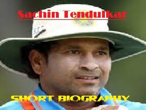 'Sachin Tendulkar'- Short Biography