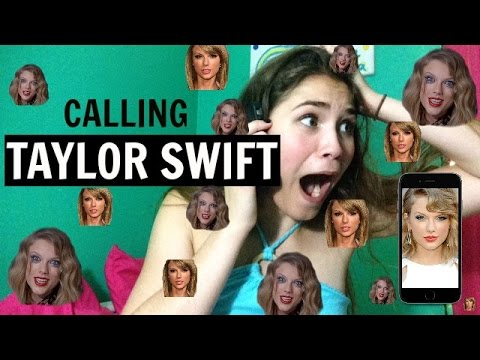 CALLING TAYLOR SWIFT