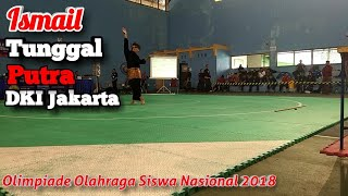 Ismail Pencak Silat Tunggal Putra DKI Jakarta O2SN Nasional 2018 Yogyakarta