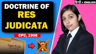 Res Judicata | Section 11 Civil Procedure Code 1908 (CPC) Fully Explained in HINDI + ENGLISH