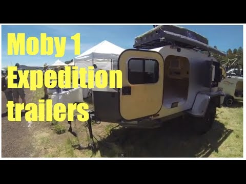 Moby1 expedition trailers Overland Expo  YouTube