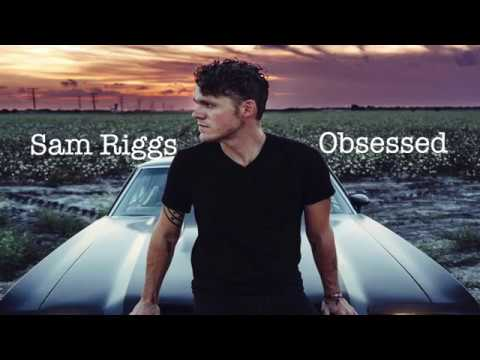 Sam Riggs: Obsessed Mp3