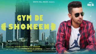 Gym Da Shokeen (Motion Poster) Shaan Sandhu | Rel. On 23rd July | White Hill Music