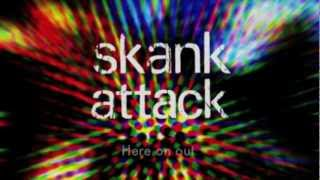 Skank Attack - Here On Out