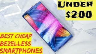 🔴Best Cheap Bezel less Phones of the Year under $200-Top 5  (2018)