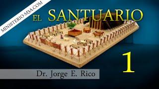 1/16 Introduccion - El Santuario | Pr Jorge Rico
