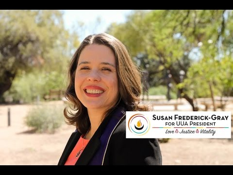 Susan Frederick-Gray Official Candidate for UUA President