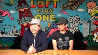 2016.02.20 (sat) LOFT/PLUS ONE 『8年ぶりだよ!真っ昼間からハナクソ...
